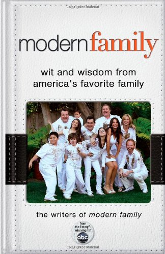 9781401324759: Modern Family: Wit and Wisdom from America's Favorite Family
