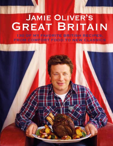 Jamie Oliver's Great Britain (Hardcover): Jamie Oliver
