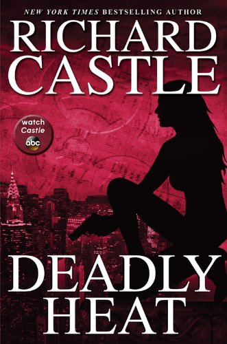 9781401324803: Deadly Heat (Nikki Heat)