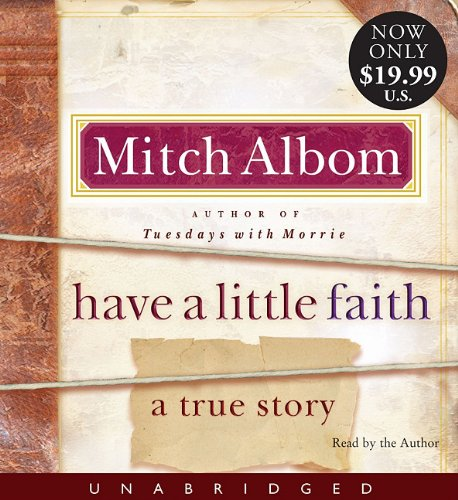 9781401326111: Have a Little Faith: A True Story