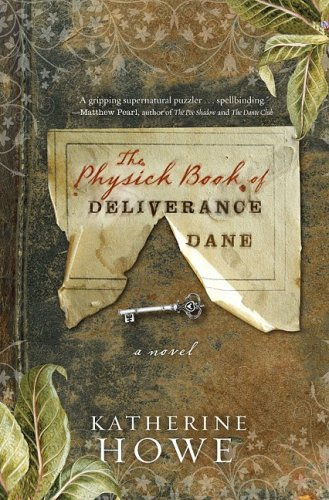 9781401340902: The Physick Book of Deliverance Dane