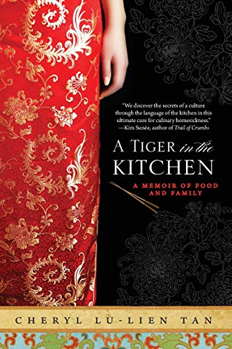 9781401341282: A Tiger in the Kitchen: A Memoir of Food and Family