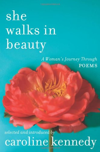 9781401341459: She Walks In Beauty: A Woman's Journey Through Poems