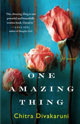 One Amazing Thing: Divakaruni, Chitra Banerjee