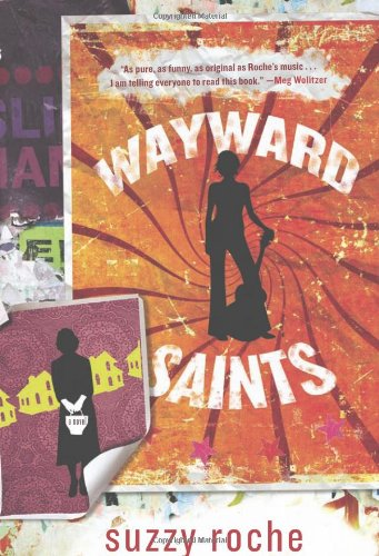 Wayward Saints (Signed First Edition): Suzzy Roche