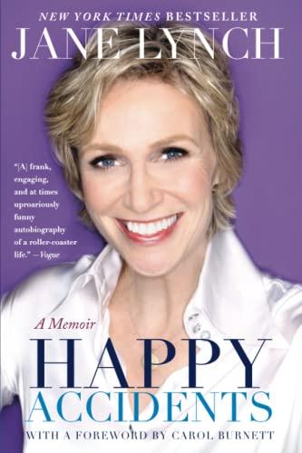 Happy Accidents, A Memoir: Lynch, Jane