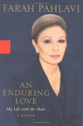 9781401352097: An Enduring Love: My Life With the Shah - A Memoir