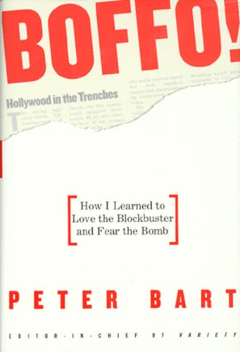 9781401352165: BOFFO!: How I Learned to Love the Blockbuster and Fear the Bomb