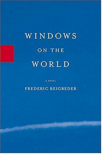 9781401352233: Windows on the World: A Novel