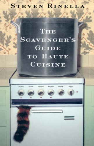 9781401352370: The Scavenger's Guide to Haute Cuisine