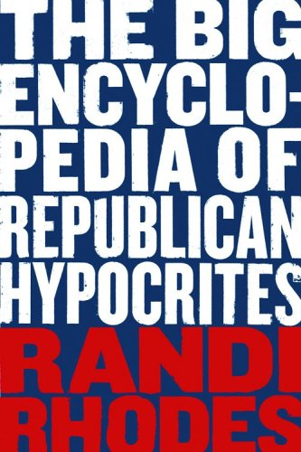 9781401352486: The Big Encyclopedia of Republican Hypocrites