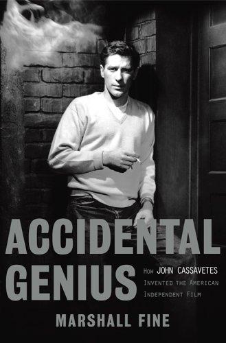 9781401352493: Accidental Genius: How John Cassavetes Invented the Independent Film