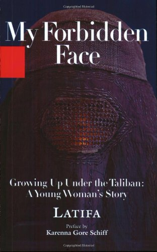 9781401359256: My Forbidden Face: Growing Up Under the Taliban: A Young Woman's Story