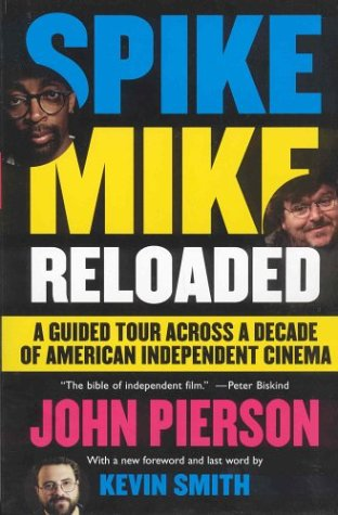 9781401359508: Spike Mike Reloaded: A Guided Tour Across a Decade of American Independent Cinema