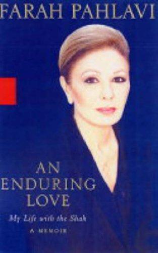 9781401359614: An Enduring Love: My Life With the Shah - A Memoir