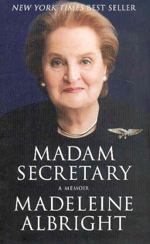 9781401359621: Madam Secretary: A Memoir