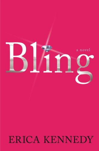 9781401359676: Bling: A Novel