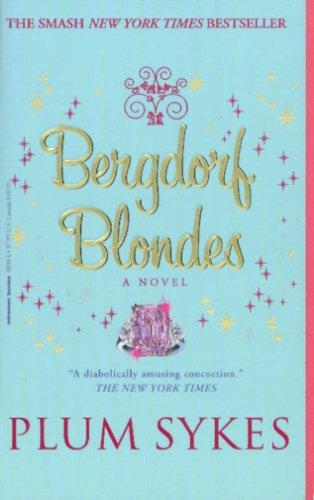 9781401360306: Bergdorf Blondes