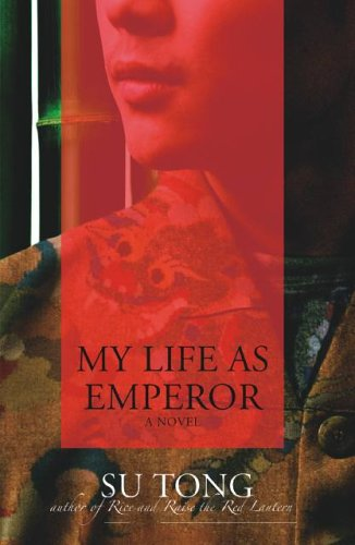 9781401374044: My Life as Emperor: A Novel
