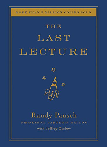 9781401391447: The Last Lecture