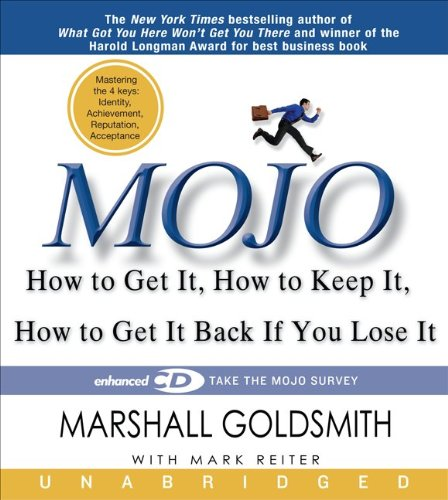9781401392604: Mojo: How to Get It, How to Keep It, How to Get It Back if You Lose It