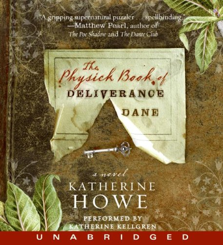 9781401393052: The Physick Book of Deliverance Dane