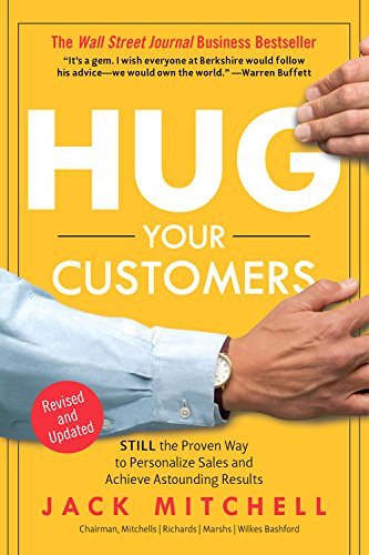 9781401397746: Hug Your Customers The Proven Way to Personalize Sales and Achieve Astounding Results