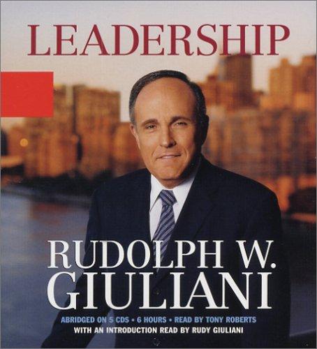 Leadership: Rudolph Giuliani; Ken Kurson