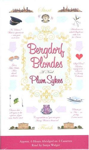 Bergdorf Blondes: A Novel: Sykes, Plum