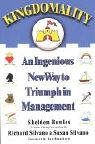 9781401399627: Kingdomality: An Ingenious New Way to Triumph in Management