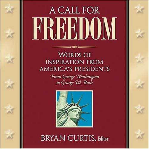 A Call For Freedom: Curtis, Bryan