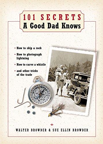 9781401600082: 101 Secrets a Good Dad Knows