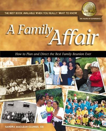 A FAMILY AFFAIR: How to Plan and Direct the Best Family Reunion Ever: Sandra MacLean Clunies and ...