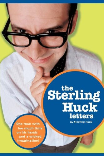 9781401600358: The Sterling Huck Letters