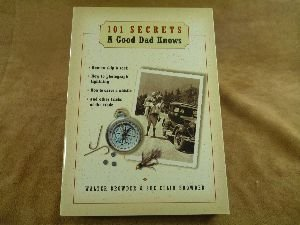 9781401600761: 101 Secrets A Good Dad Knows