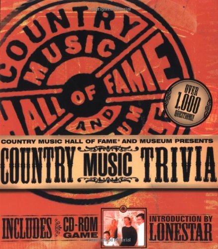 9781401601218: Country Music Hall of Fame and Museum Presents Country Music Trivia (Includes CD-Rom Game)