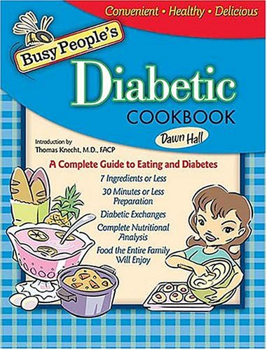 9781401601881: Busy Peoples Diabetic Cookbook: Healthy Cooking The Entire Family Can Enjoy (BUSY PEOPLE'S COOKBOOKS)