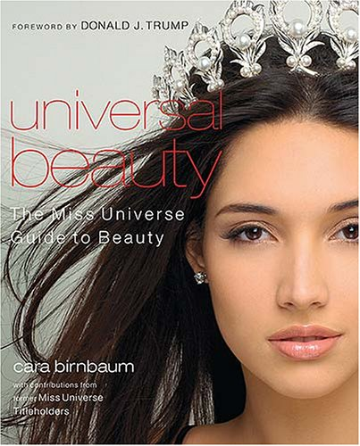 9781401602291: Universal Beauty: The Miss Universe Guide to Beauty