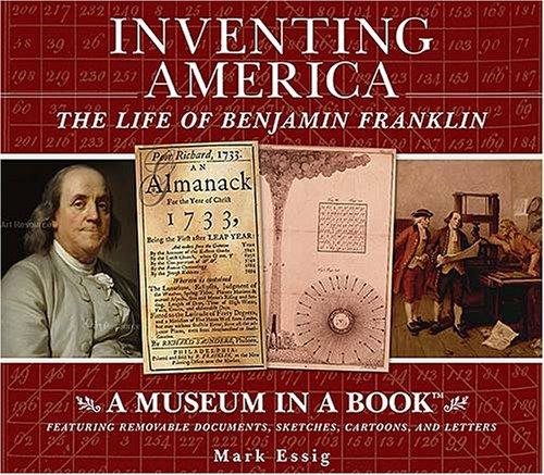 Inventing America : The Life of Benjamin: Mark Regan Essig
