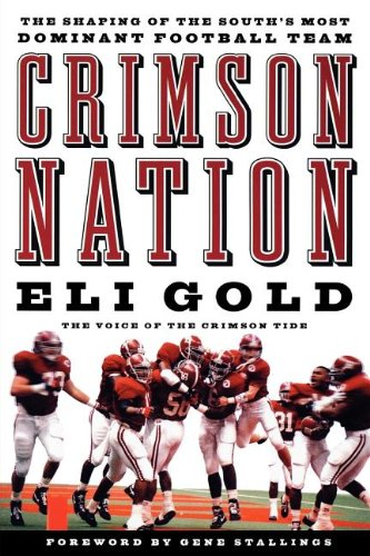 9781401603199: Crimson Nation: The Shaping of the South's Most Dominant Football Team