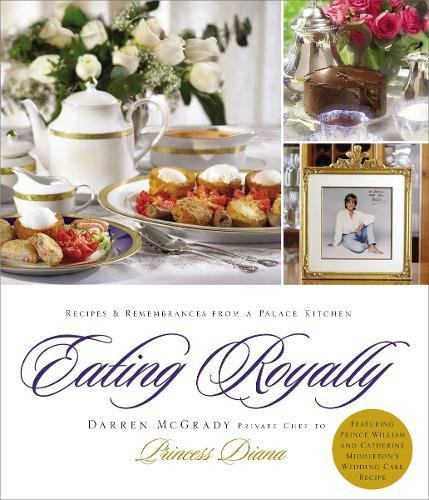9781401603212: Eating Royally: Recipes and Remembrances from a Palace Kitchen