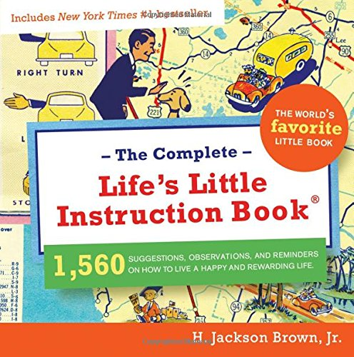 9781401603328: The Complete Life's Little Instruction Book
