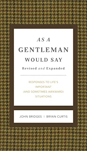 9781401604691: As a Gentleman Would Say: Responses to Life's Important (and Sometimes Awkward) Situations (Gentlemanners)