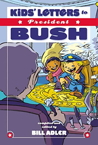 9781401605148: Kids' Letters to President Bush