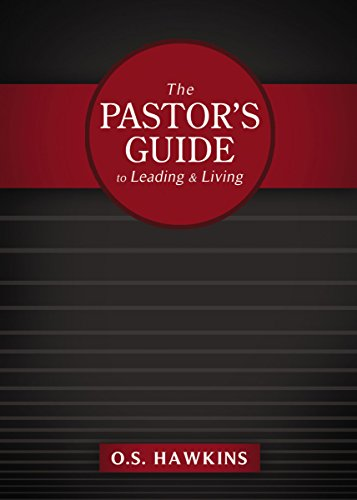 9781401675691: The Pastor's Guide to Leading and Living