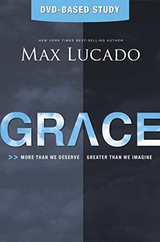 9781401675820: Grace: More Than We Deserve, Greater Than We Imagine (Study Guide & DVD)