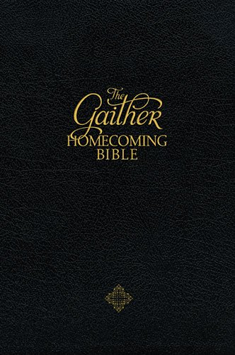 9781401676070: The Gaither Homecoming Bible: New King James Version Black Bonded Leather