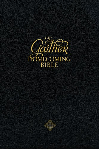 9781401676087: The Gaither Homecoming Bible: New King James Version Black Bonded Leather