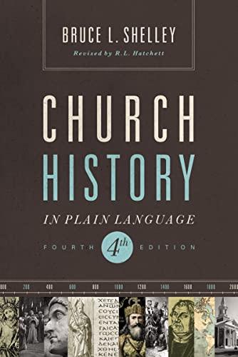 Church History in Plain Language: Fourth Edition: Shelley, Bruce