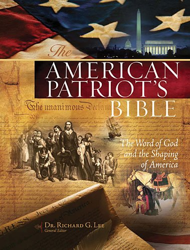 9781401676919: The American Patriot's Bible: New King James Version, the Word of God and the Shaping of America